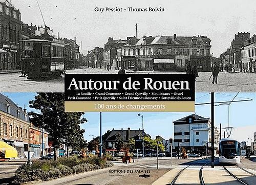 Autour de Rouen - 100 ans de changements 500