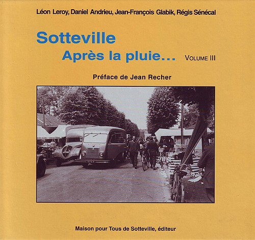 Sotteville - Après la pluie - Vol III 500