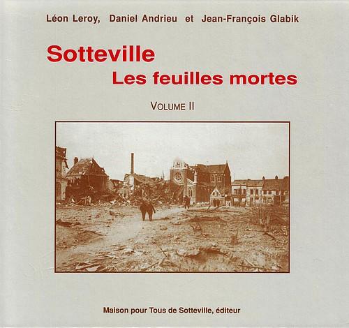Sotteville - Les Feuilles Mortes - Vol II 500