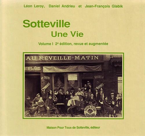 Sotteville - Une vie -Vol I 500