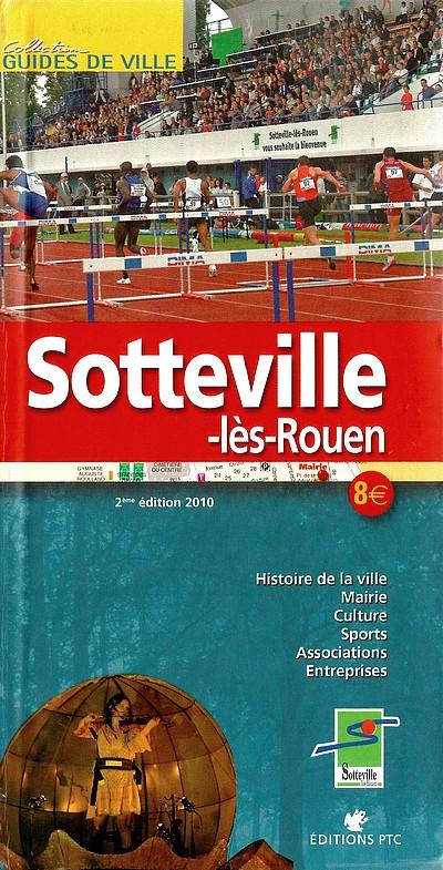 """Guide de ville """"Sotteville-lès-Rouen"""" aux éditions PTC"""