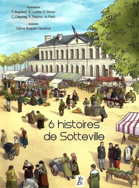 Livre 6 histoires de Sotteville - Céline Ruquier Gaudriot - Editions Yûbi